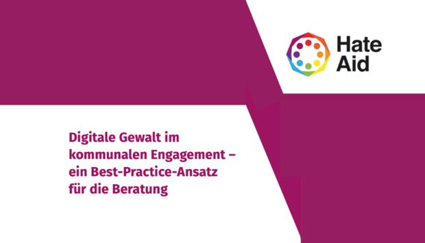 """Das Cover der Publikation: """"Digitale Gewalt im komunalen Engagement – ein Best-Practice-Ansatz für die Beratung"""" von Hait Aid"""