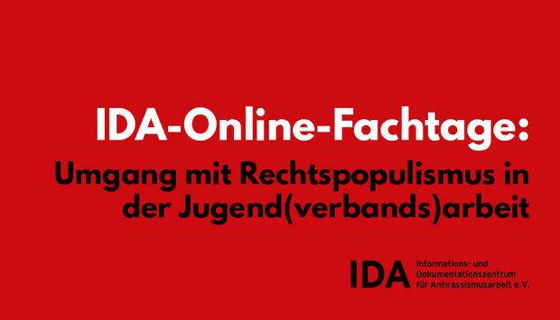 Auf rotem Hintergrund steht: IDA-Online-FAchtage: Umgang mit Rechtspopulismus in der Jugend(-verbands)arbeit