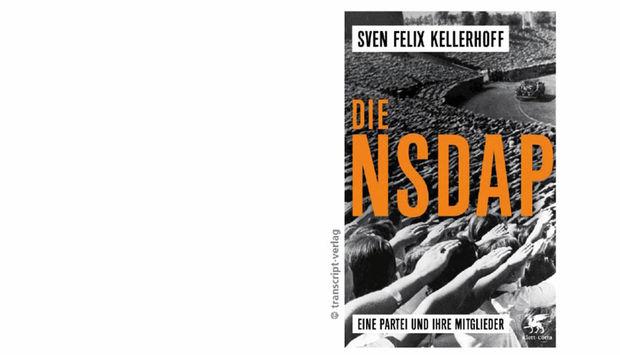 """Das Bild zeigt das Cover des Buchs """"Die NSDAP – Eine Partei und ihre Mitglieder"""" von Sven Felix Kellerhoff"""
