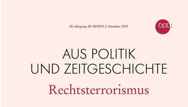 Das Cover der zeitschrift Aus Politik ud zeitgeschichte: Rechtsterrorismus