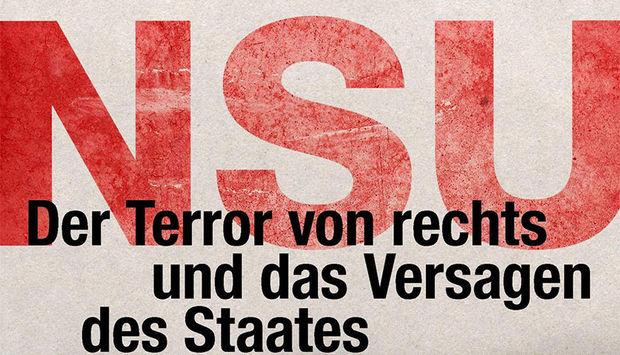 Der Buchtitel: In roter verwischter Schrift steht NSU und darunter: Der Terror von rechts und das Versagen des Staates