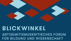 Das Layout der Veranstaltungsreihe in dunkelroten und hellblauen grafischen Elementen mit dem Schriftzug: Blickwinkel. Antisemitismuskritisches Forum für Bildung und Wissenschaft
